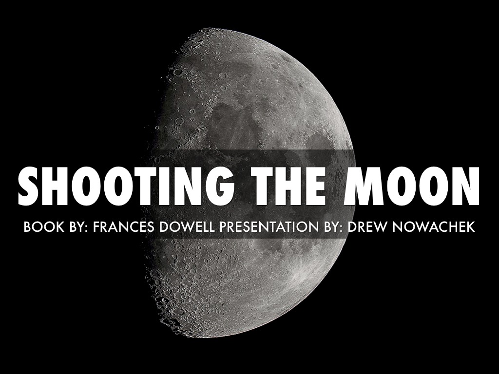Shooting-the-Moon – A-Book-Review
